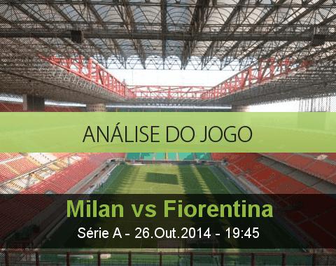 Análise do jogo: AC Milan vs Fiorentina (26 Outubro 2014)