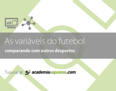 As variáveis do Futebol em comparação com outros desportos
