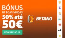 Betano Bónus de 50% até 50€