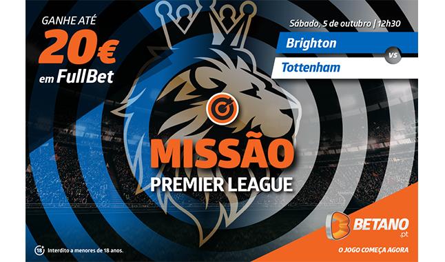 Ganhe até 20€ em FullBet na Betano com o Brighton-Tottenham deste sábado