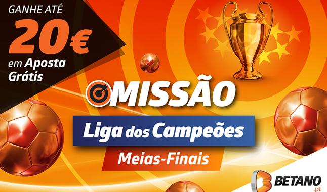Ganha 20€ com as Meias-Finais da Champions