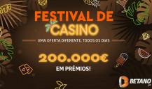 Festival de Casino Betano: todos os dias uma oferta diferente