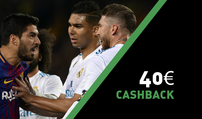 El Clásico - 40€ Cashback