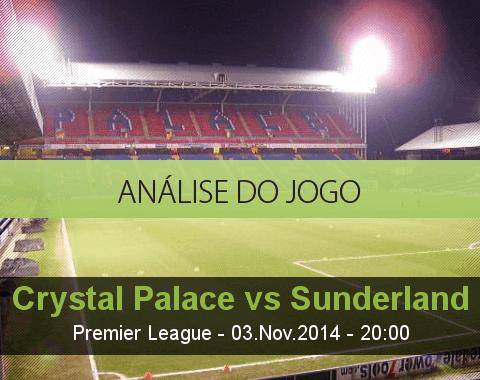 Análise do jogo: Crystal Palace vs Sunderland (3 Novembro 2014)