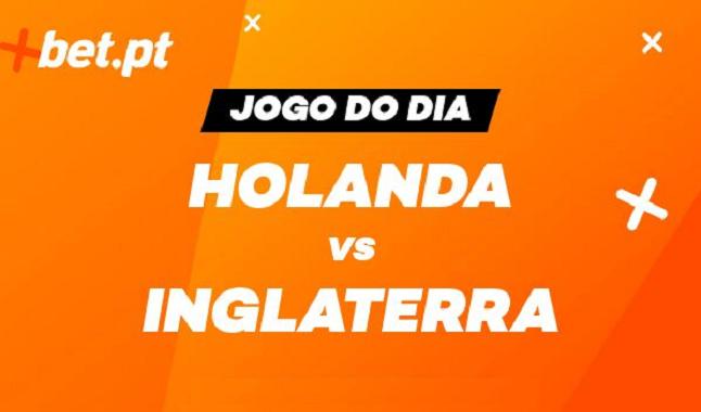 Holanda vs Inglaterra - as melhores odds garantidas