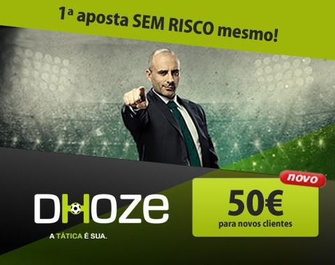 Bónus de boas-vindas: na Dhoze a primeira aposta é mesmo sem risco até 50€