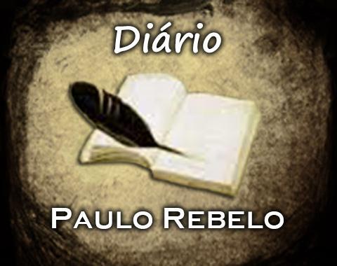 Diário do Paulo Rebelo
