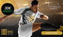 ESC Online: Aposta 10€ e ganha 30€ em Freebets