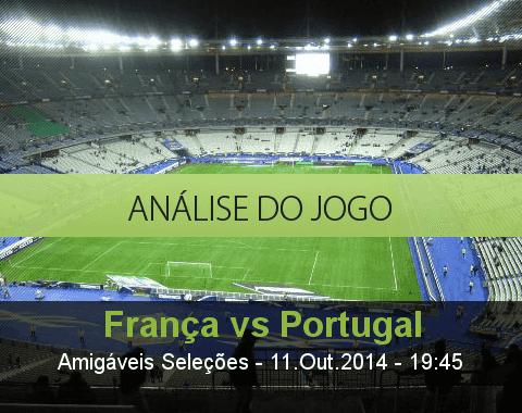 Análise do jogo: França vs Portugal (11 Outubro 2014)