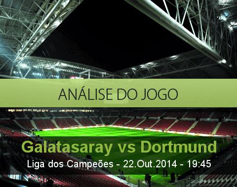 Análise do jogo: Galatasaray vs Borussia de Dortmund (22 Outubro 2014)