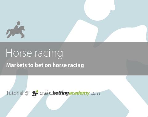 Horse racing market types.