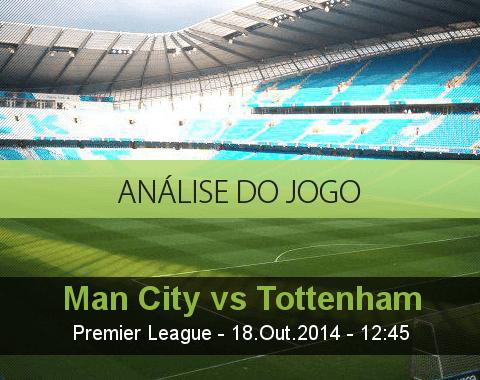 Análise do jogo: Manchester City vs Tottenham (18 Outubro 2014)