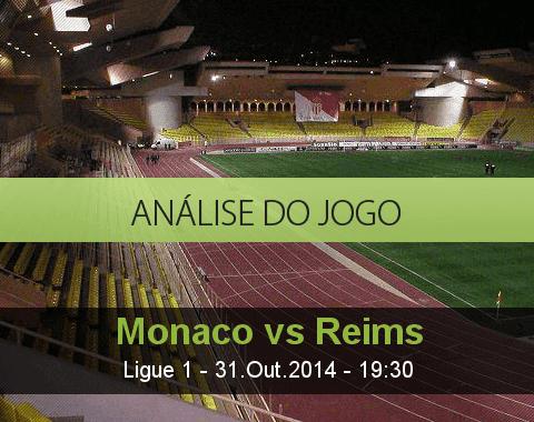 Análise do jogo: Monaco vs Reims (31 Outubro 2014)
