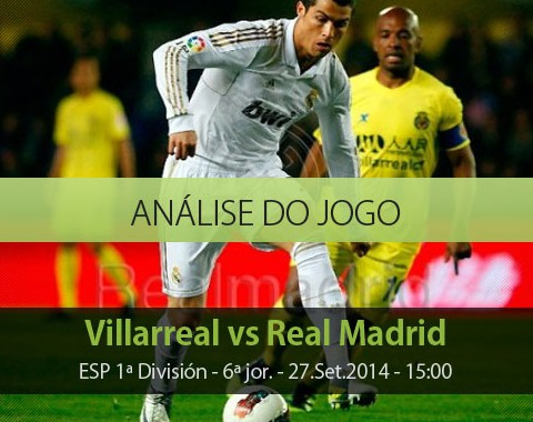 Análise do jogo: Villarreal vs Real Madrid (27 Setembro 2014)