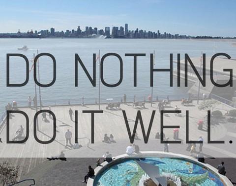 Quanto se ganha ao aprender a não fazer nada