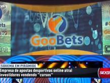 Sexta às 9 investiga Goobets por suspeita de esquema fraudulento (vídeo)