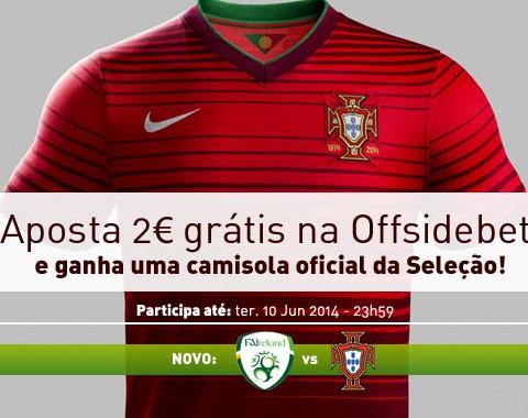Irlanda vs Portugal: ganha uma camisola oficial de Portugal na Offsidebet