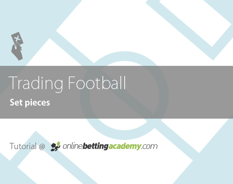 Football Trading: Set Pieces