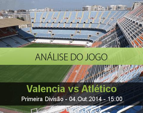 Análise do jogo: Valencia vs Atlético Madrid (4 Outubro 2014)
